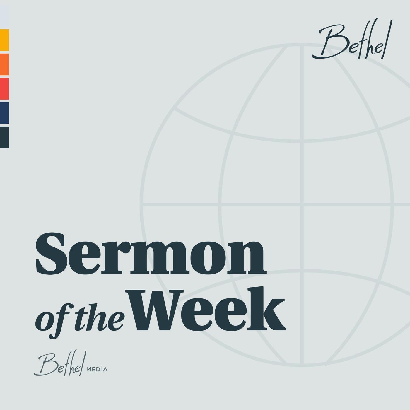 Bethel Redding Sermon of the Week