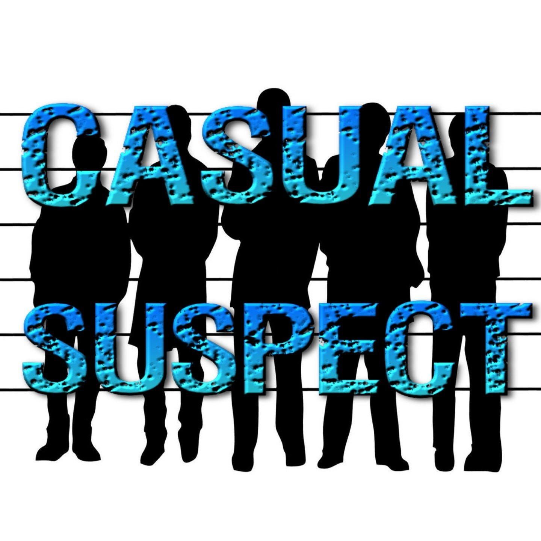 Casual Suspect