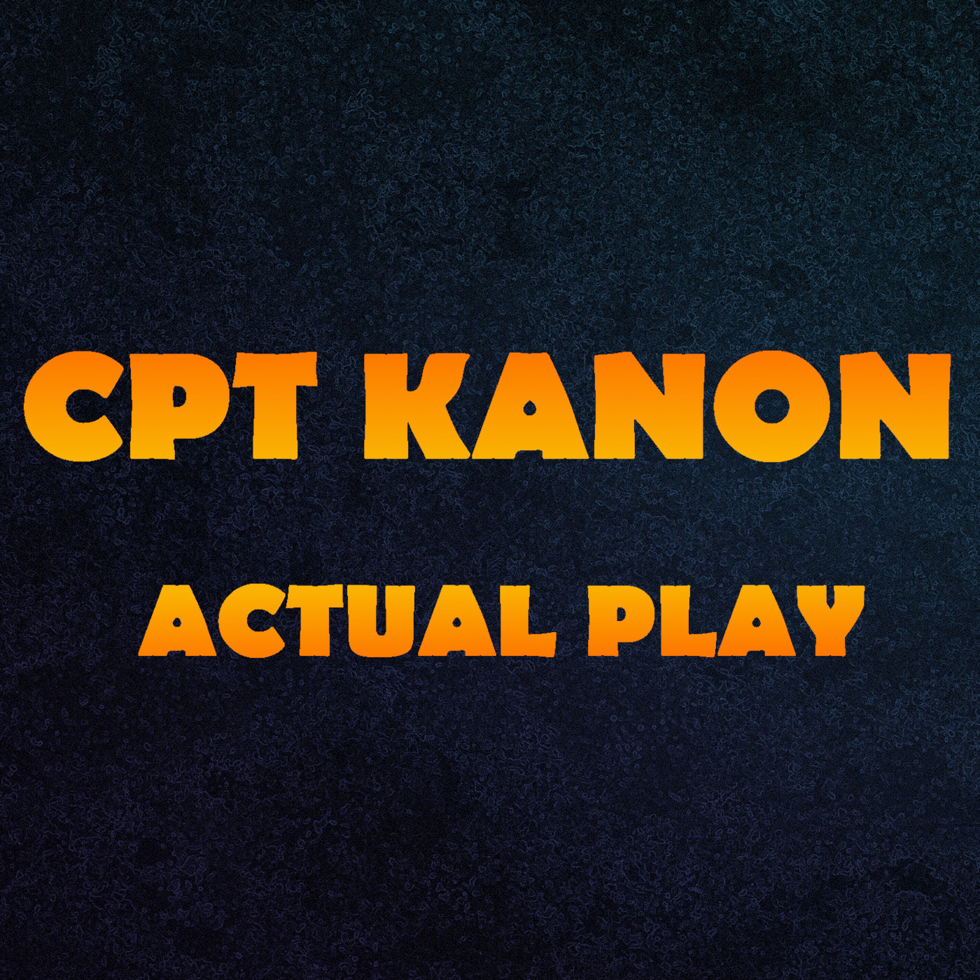 Cpt Kanon - Actual Play