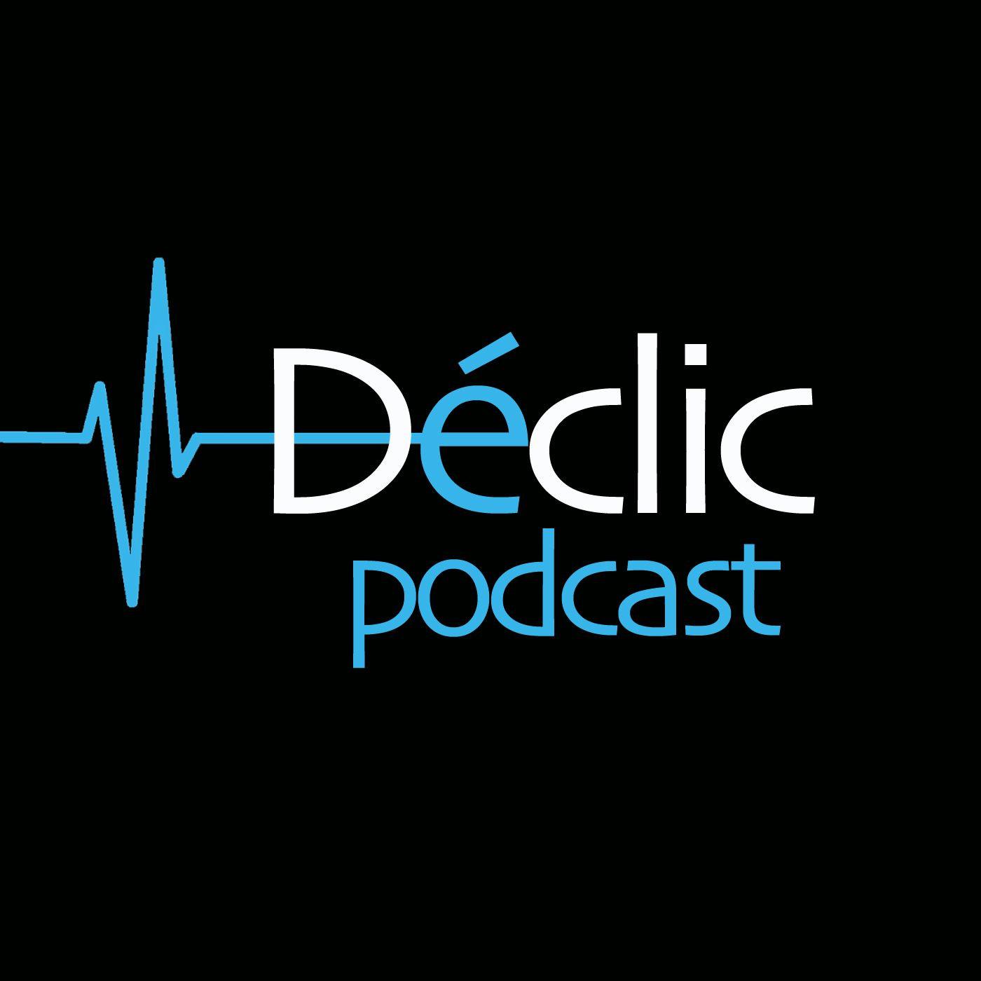 Déclic Podcast