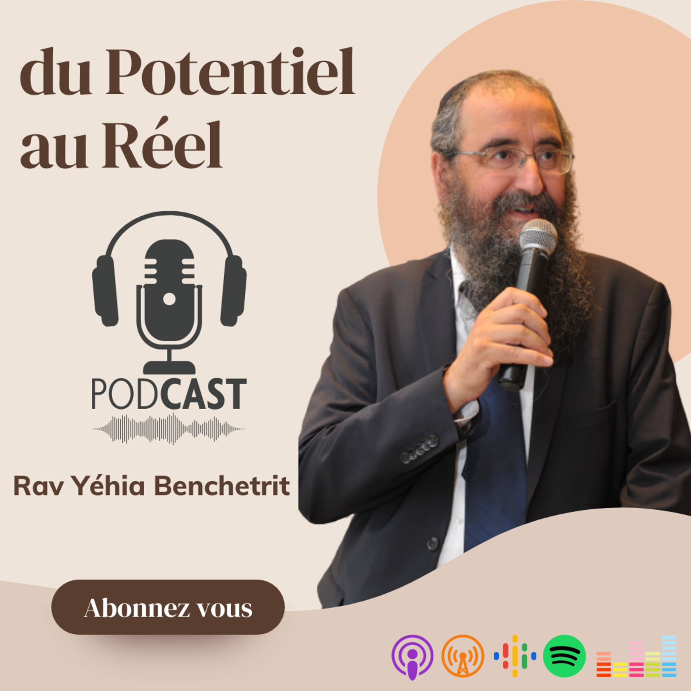 Du Potentiel au Réel avec le Rav Benchetrit