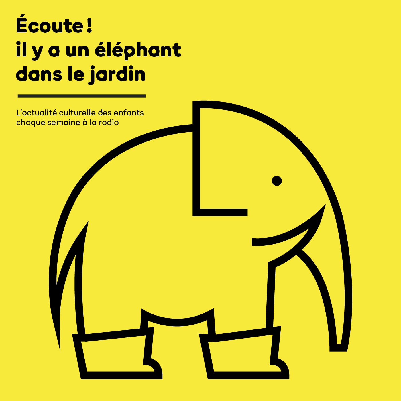 Ecoute ! il y a un éléphant dans le jardin