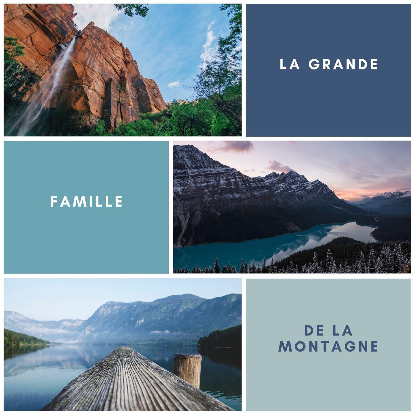 La Grande Famille de la Montagne