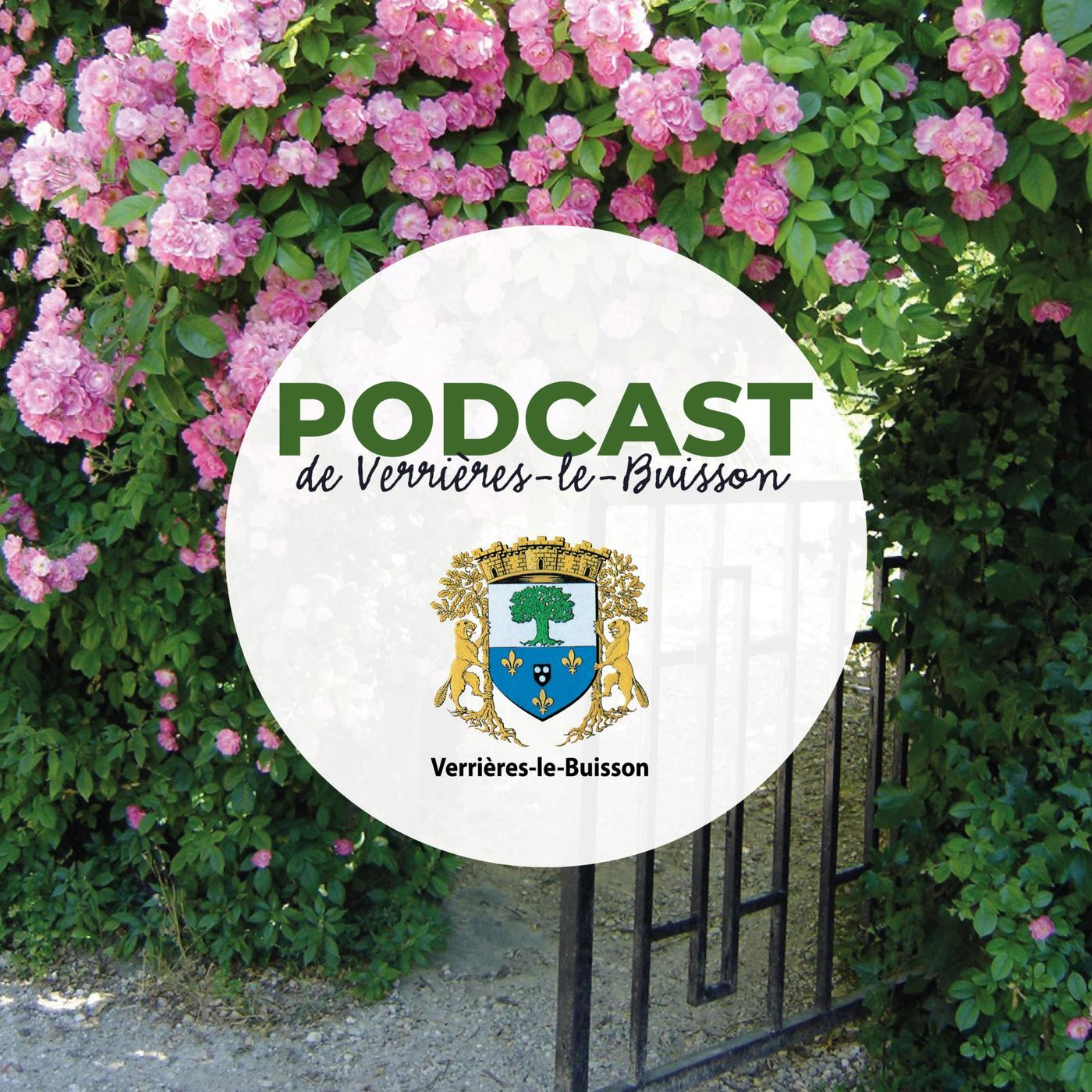 Le podcast de Verrières-le-Buisson