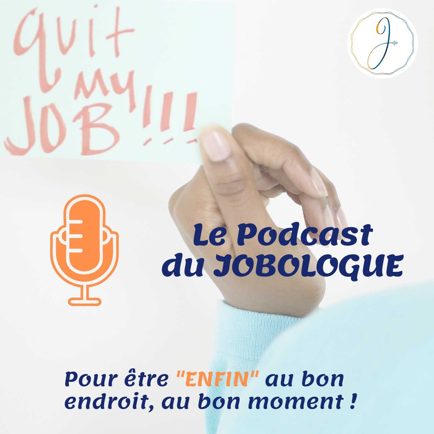 LE PODCAST DU JOBOLOGUE