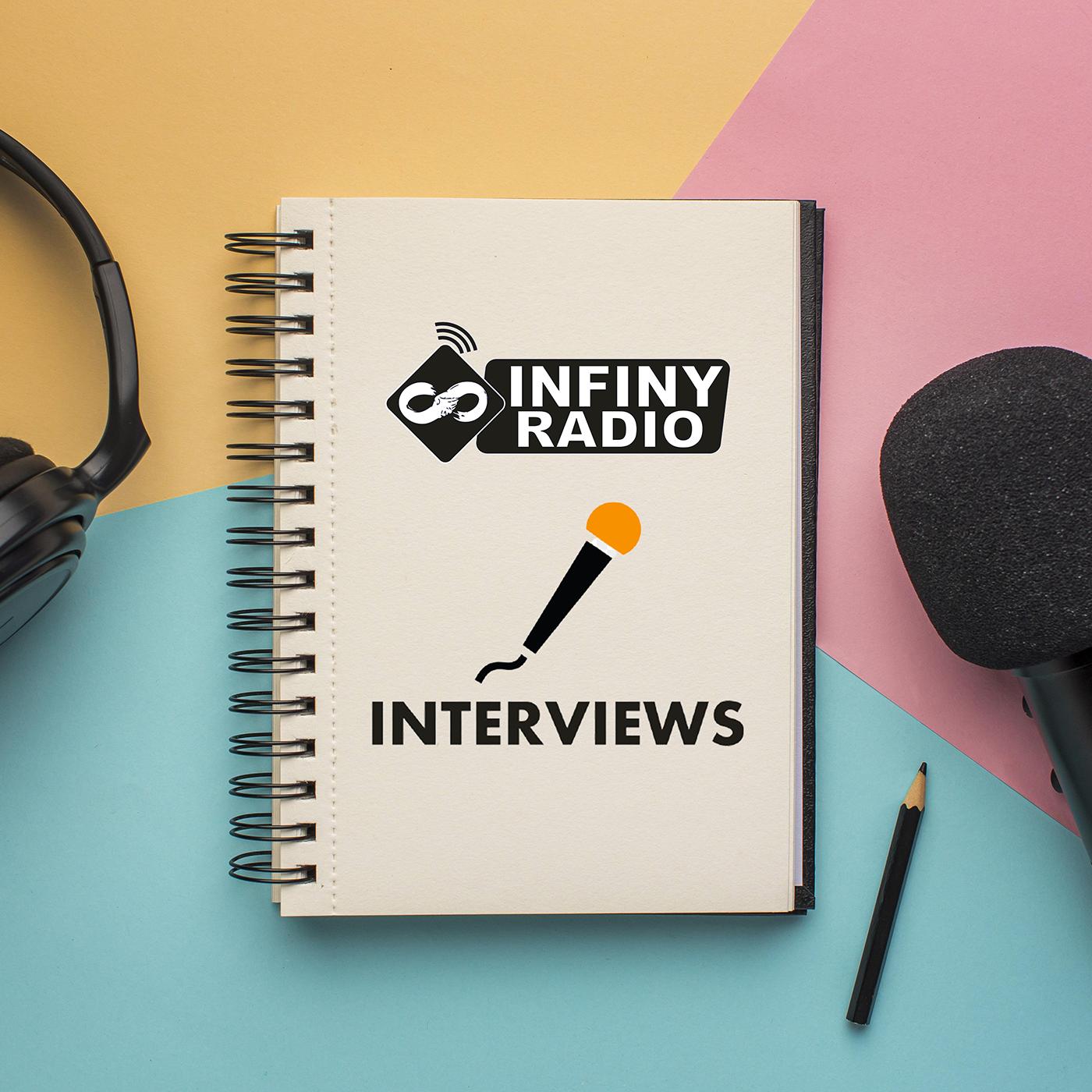 Les Interviews d'Infiny Radio