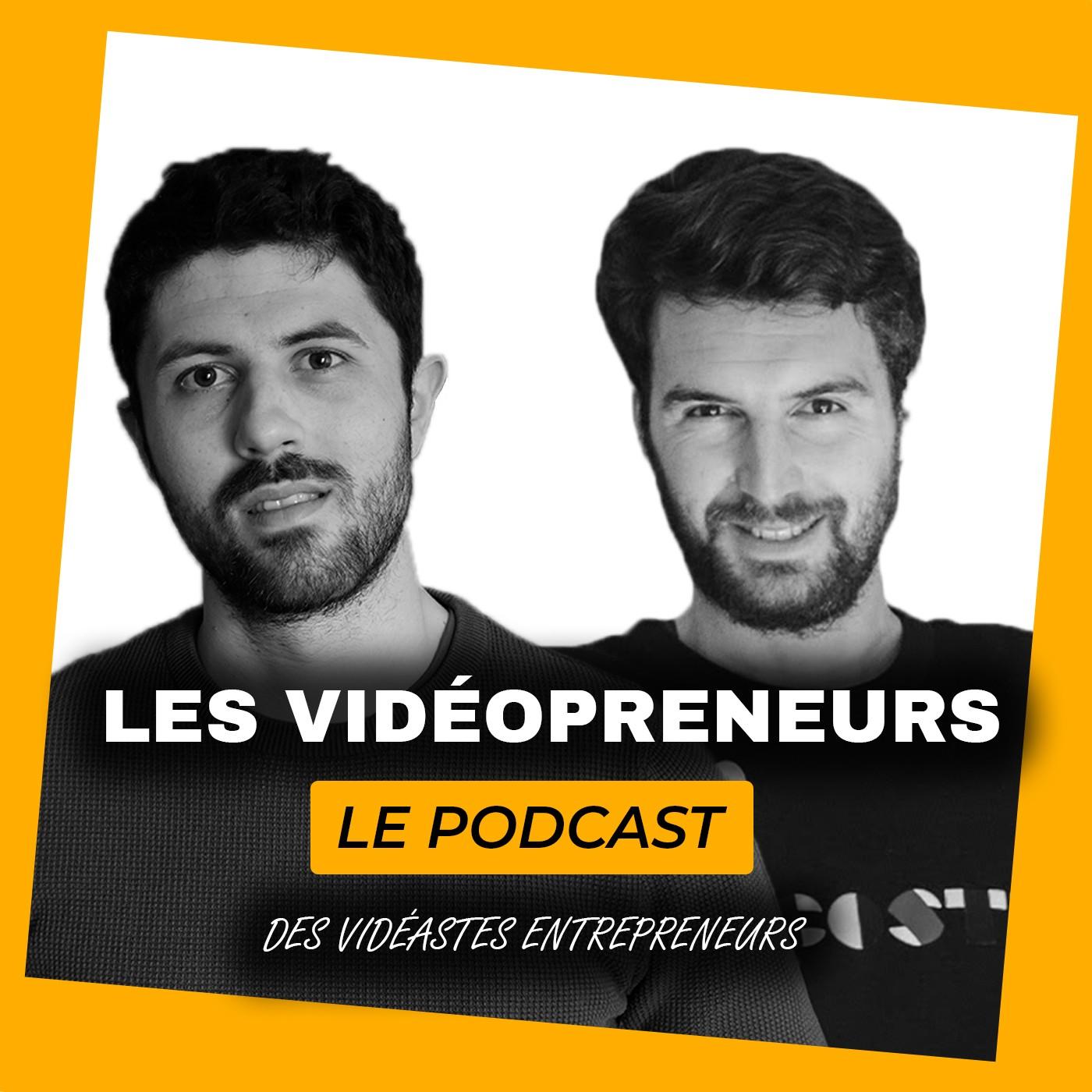 Les Vidéopreneurs - Le Podcast des vidéastes entrepreneurs.
