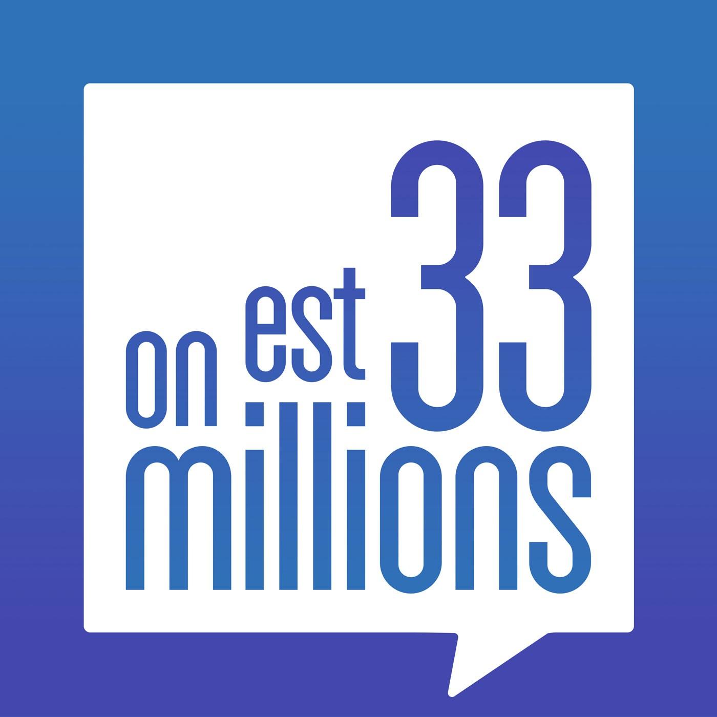 On est 33 millions