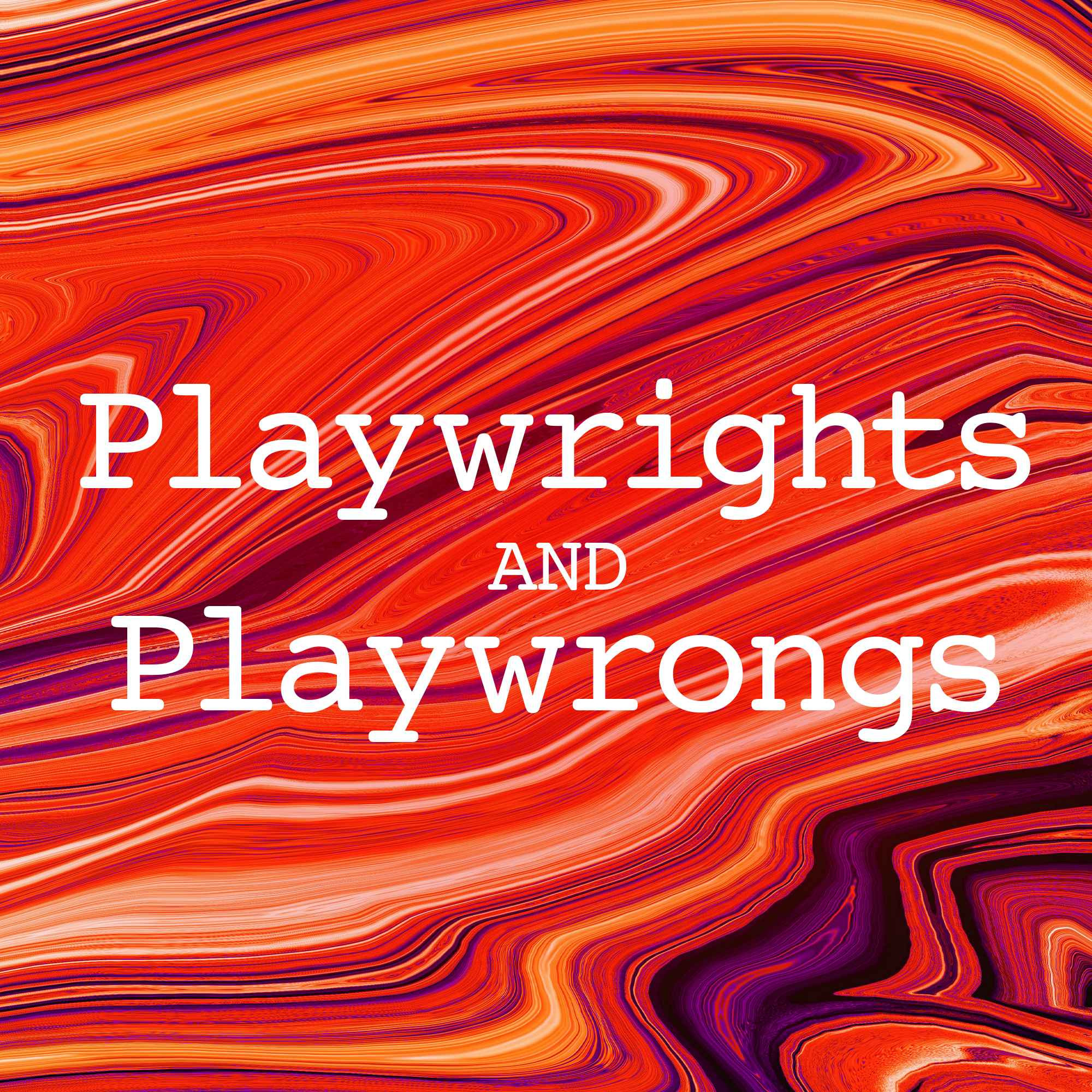 Playwrights and Playwrongs