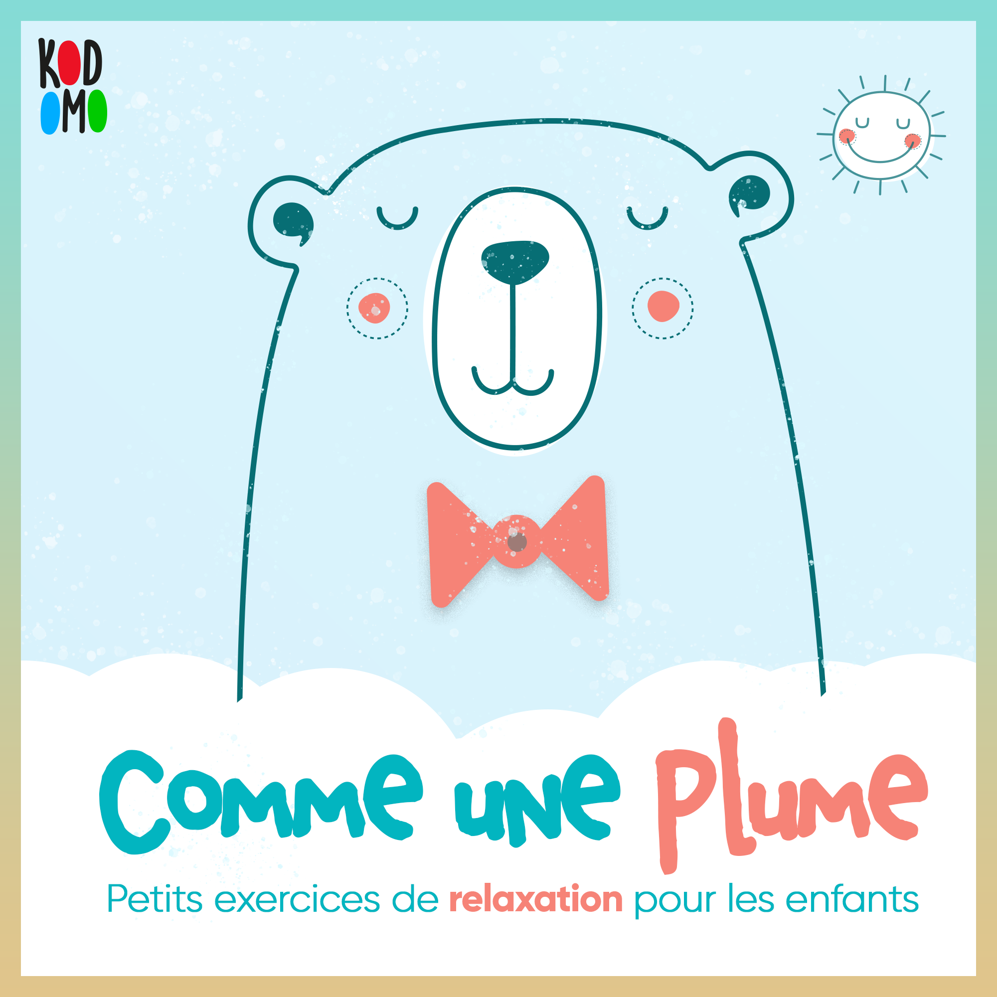 PLUME Relax les kids