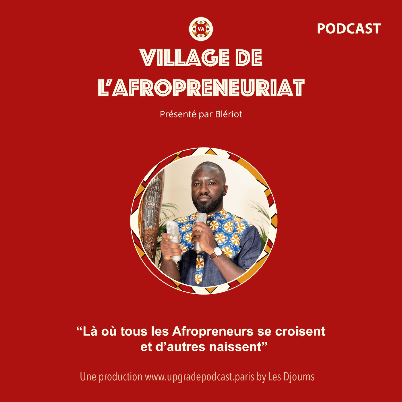 Podcast le Village de l'Afropreneuriat
