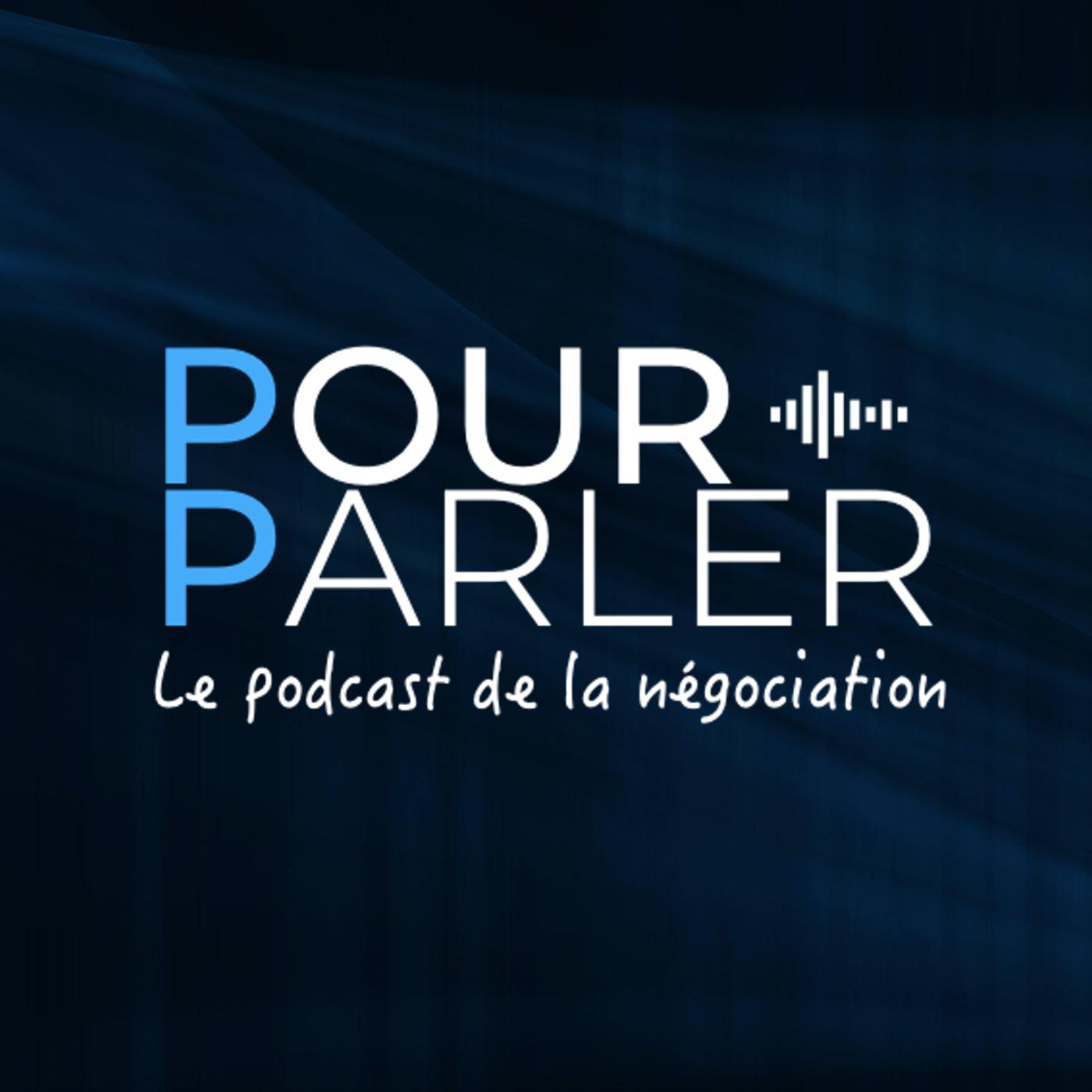 POURPARLER - Le podcast de la Négociation