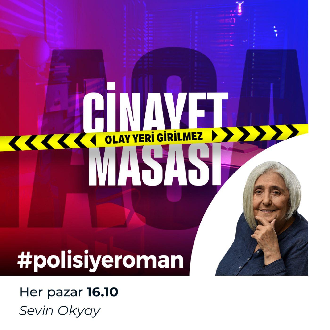 Sevin Okyay'la polisiye roman