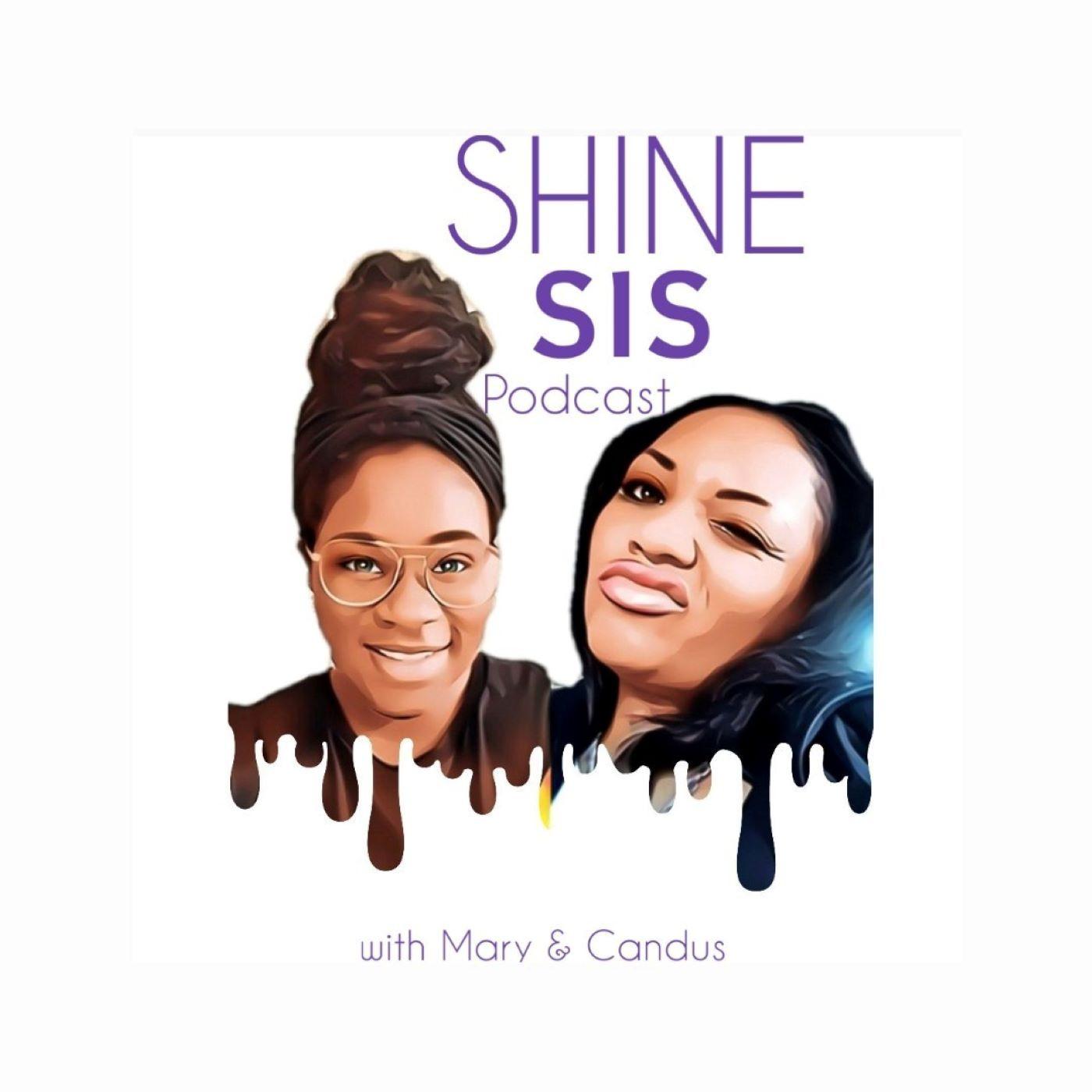 Shine Sis
