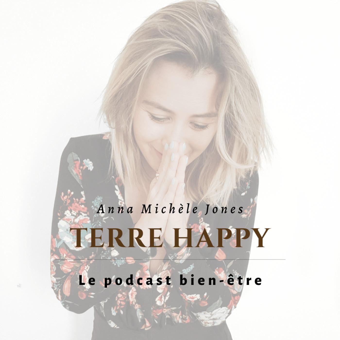 TERRE HAPPY - Devenir la meilleure version de nous même