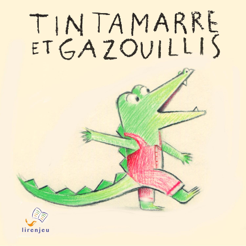 Tintamarre et Gazouillis