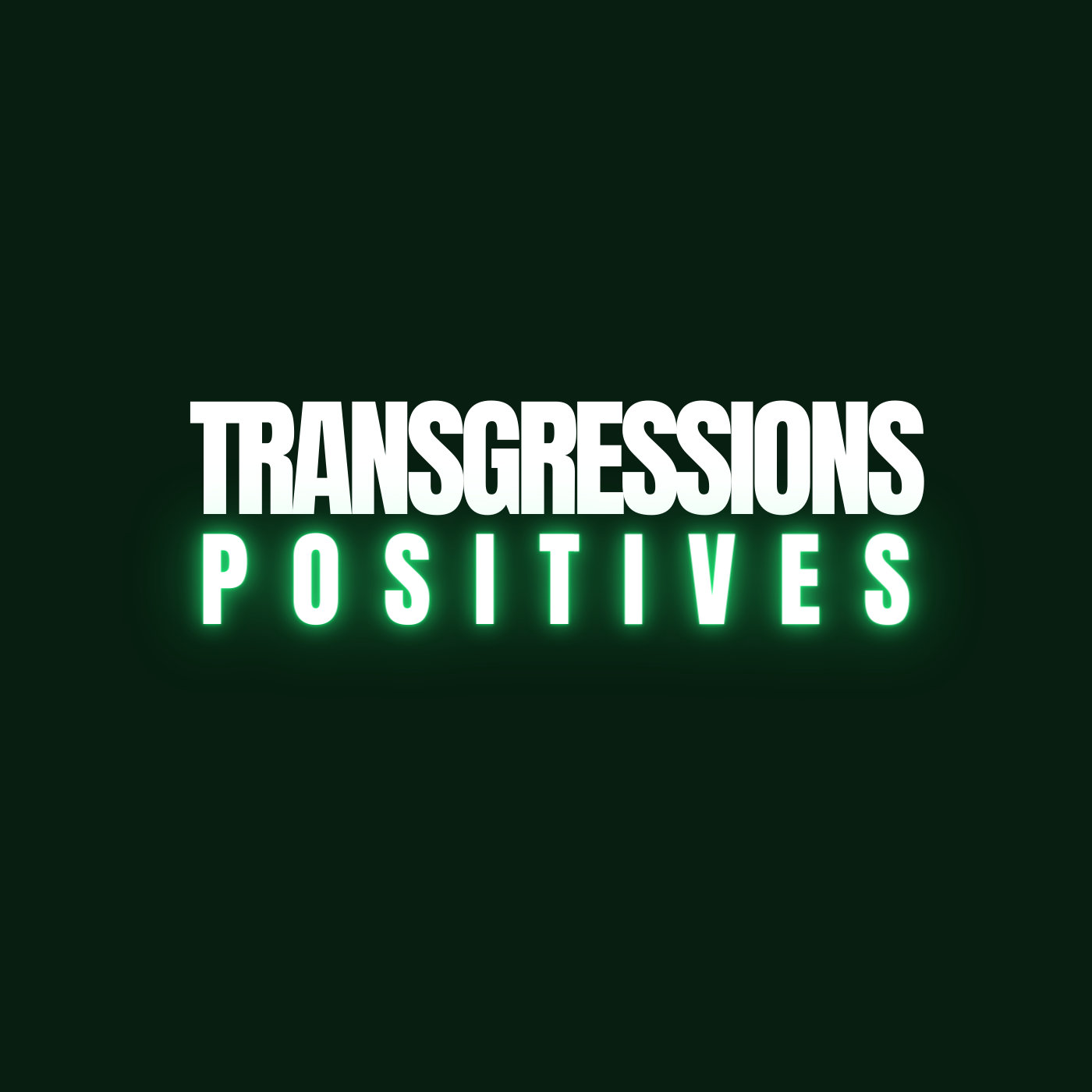 Transgressions Positives