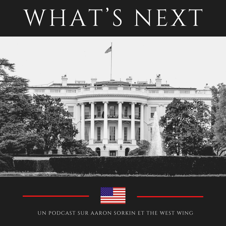 What's Next, Aaron Sorkin et The West Wing, épisode par épisode