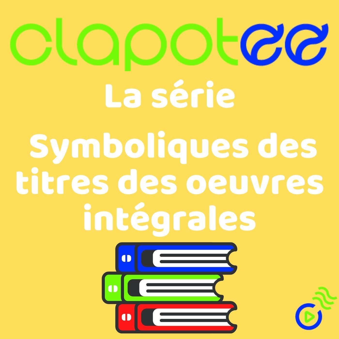 FRANÇAIS - Symboliques des titres des œuvres intégrales