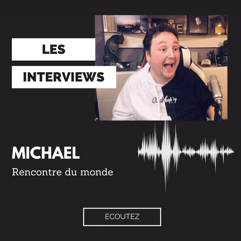 Les Interviews de Michael Pachen