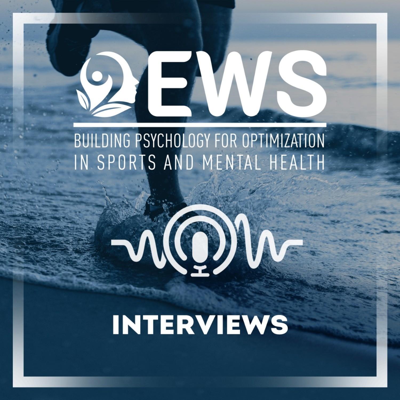 EWS Interviews