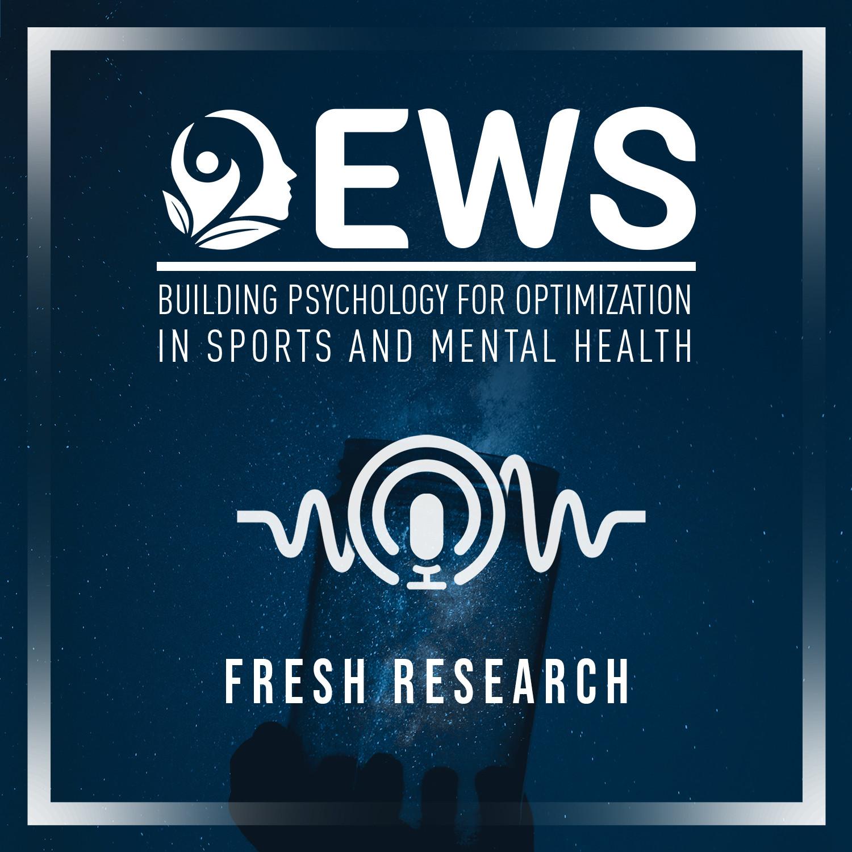Preview Episode 4 EWS Fresh Research Series