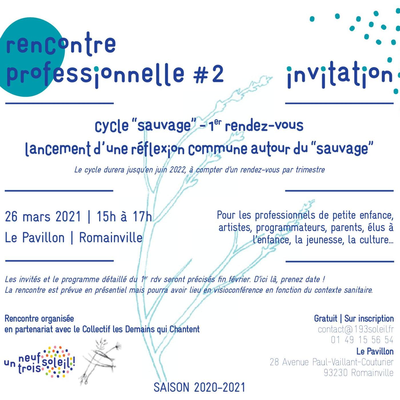 Rencontre Professionnelle #1 - Cycle sauvage - 26 mars 2021
