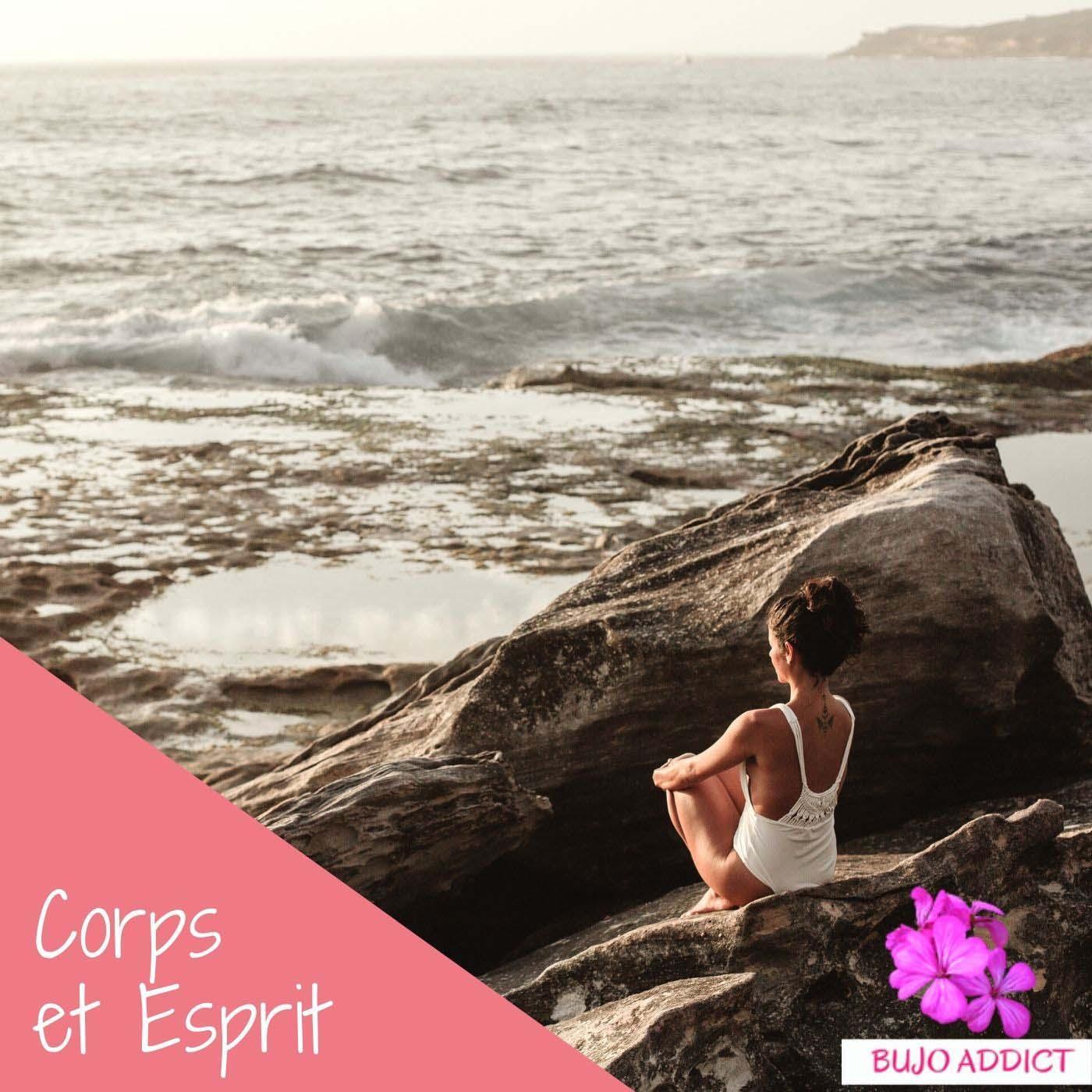 Corps et Esprit - Yoga et Méditations Guidées