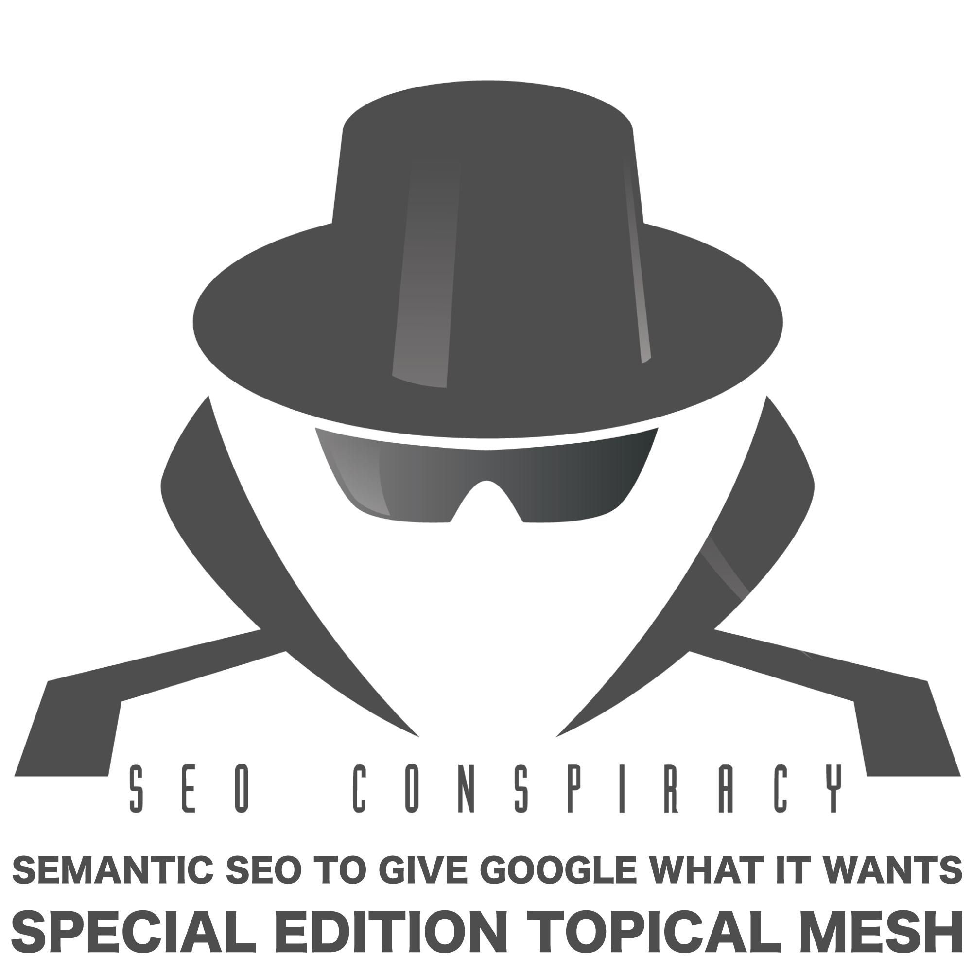 Semantic SEO / Topical Mesh